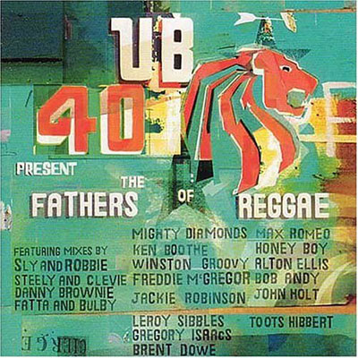 Fathers of Reggae - UB 40