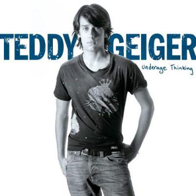 Underage Thinking - Teddy Geiger