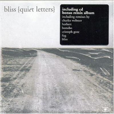 Quiet Letters - Bliss