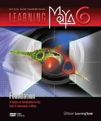 Learning Maya 6 Foundation